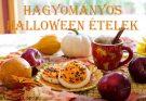 hagyományos halloween ételek
